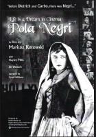 W kinie życie jest snem: Pola Negri