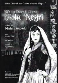W kinie życie jest snem: Pola Negri (2006) plakat