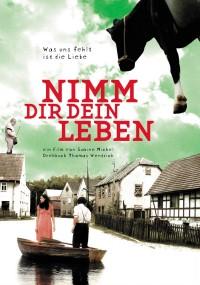 Weź swoje życie (2005) plakat