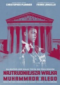 Najtrudniejsza walka Muhammada Alego (2013) plakat