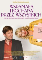 plakat - Wspaniała i kochana przez wszystkich (2007)