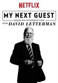 Mojego następnego gościa nie trzeba nikomu przedstawiać - zaprasza David Letterman (2018) plakat