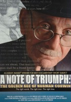 A Note of Triumph: The Golden Age of Norman Corwin