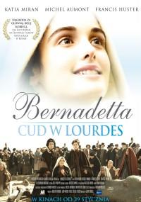 Bernadetta. Cud w Lourdes (2011) plakat