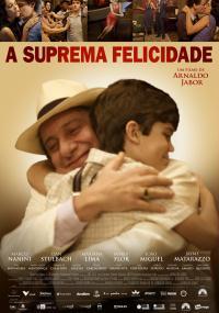 A Suprema Felicidade (2010) plakat