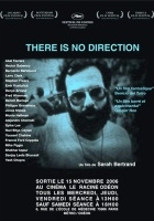 There Is No Direction (2005) plakat