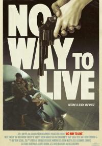 No Way to Live (2016) plakat