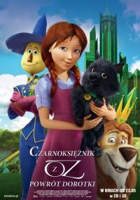 Czarnoksiężnik z Oz: Powrót Dorotki (2013) plakat