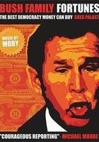Bush Family Fortunes: The Best Democracy Money Can Buy (2004) plakat
