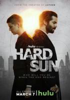 Hard Sun. Przed Apokalipsą