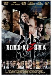 Bond: Kizuna (2018) plakat