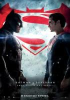 Batman v Superman: Świt sprawiedliwości