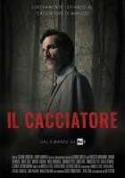 plakat - Il Cacciatore. Polowanie na mafię (2018)
