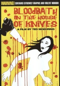Bloodbath in the House of Knives (2010) plakat