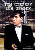 plakat - Tym cięższy ich upadek (1956)