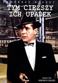 Tym cięższy ich upadek (1956) plakat