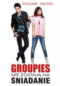 Groupies nie zostają na śniadanie (2010) plakat
