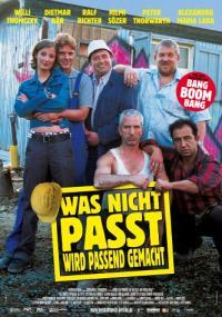 Was nicht passt wird passend gemacht (2002) plakat