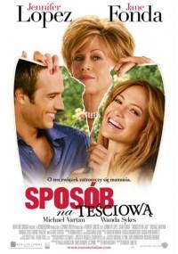 Sposób na teściową (2005) plakat