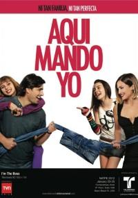 Aquí mando yo (2011) plakat
