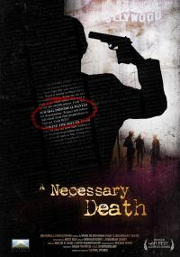 A Necessary Death (2008) plakat
