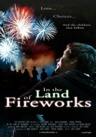 In the Land of Fireworks (2010) plakat