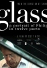 Philip Glass w 12 częściach
