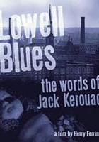 Lowell Blues: The Words of Jack Kerouac (2000) plakat