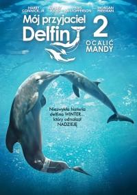 Mój przyjaciel delfin 2: Ocalić Mandy (2014) plakat