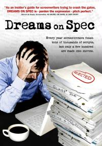 Dreams on Spec (2007) plakat