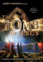 Zaginiony grobowiec Jezusa