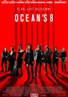 plakat - Ocean's 8 (2018)