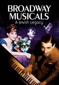 Żydowska spuścizna na Broadwayu (2013) plakat