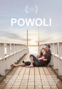 Powoli (2017) plakat