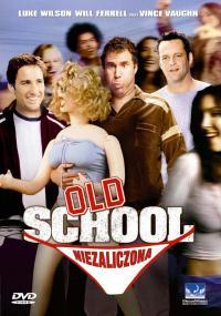 Old School: Niezaliczona (2003) plakat