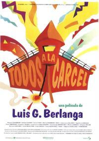Todos a la cárcel (1993) plakat