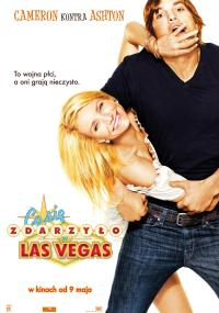 Co się zdarzyło w Las Vegas (2008) plakat