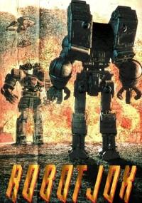 Robot Jox 1: Bezlitośni mordercy (1989) plakat