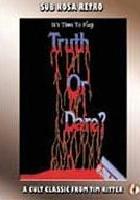 Truth or Dare? - A Critical Madness
