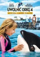 plakat - Uwolnić orkę 4: Ucieczka z Zatoki Piratów (2010)