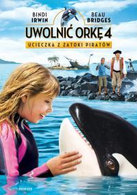 Uwolnić orkę 4: Ucieczka z Zatoki Piratów (2010) plakat