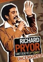 Richard Pryor: I Ain't Dead Yet, #*%$#@!! (2003) plakat