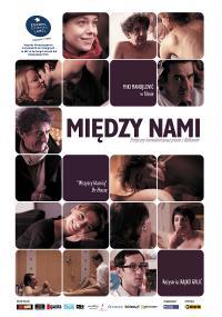 Między nami (2010) plakat