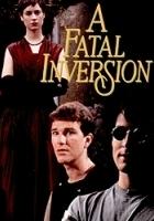 A Fatal Inversion (1992) plakat