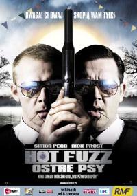 Hot Fuzz - Ostre psy