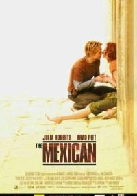 Mexican (2001) plakat