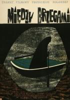 plakat - Między brzegami (1962)