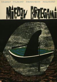 Między brzegami (1962) plakat