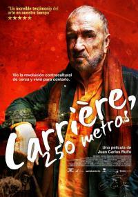 Carrière, 250 metros (2011) plakat