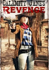 Calamity Jane's Revenge (2015) plakat